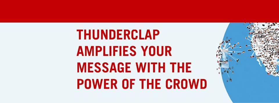 Impulsa tu campaña de Crowdfunding con Thunderclap.