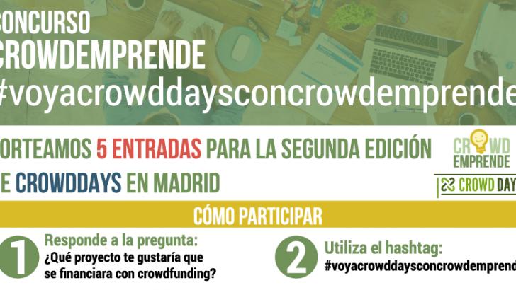 ¿Quieres venir a Crowddays con Crowdemprende? Si Quieres una Entrada Gratuita Sigue Leyendo…