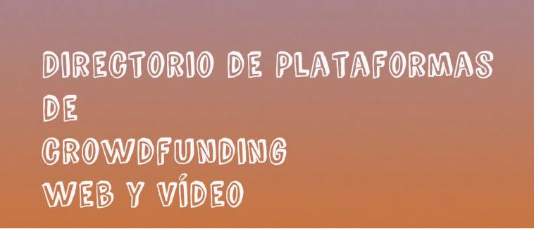 Directorio de Plataformas de Crowdfunding en España por CrowdEmprende