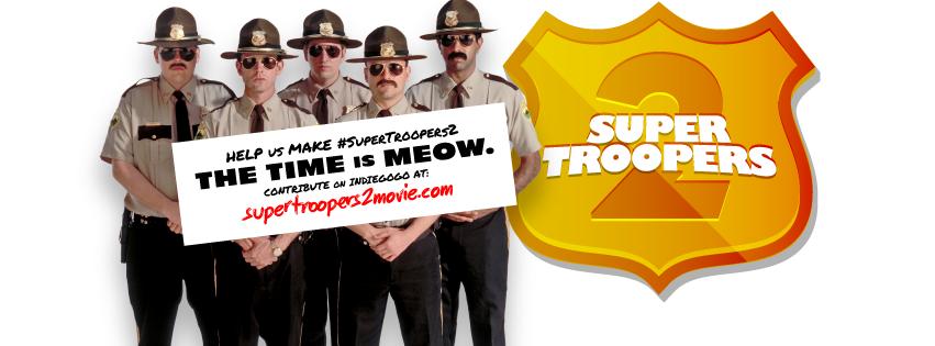 Ya Está Aquí Super Troopers 2.