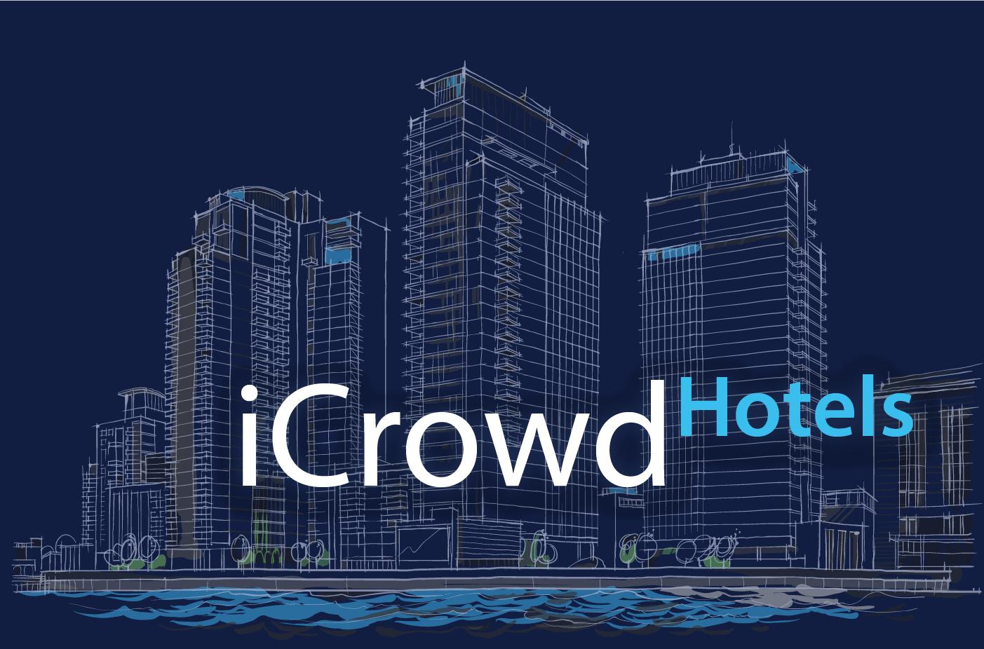 iCrowd Hotels, Impulsa el Equity Crowdfunding en el sector Hotelero