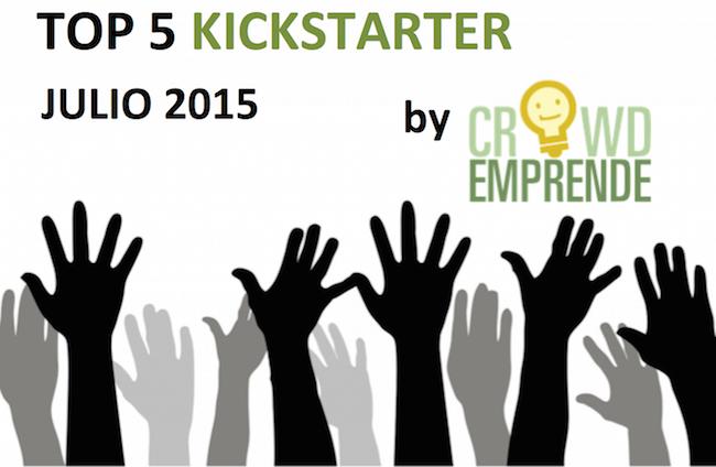 Más de 9 Millones de Dólares Recaudaron el Top 5 de Kickstarter en Julio de 2015