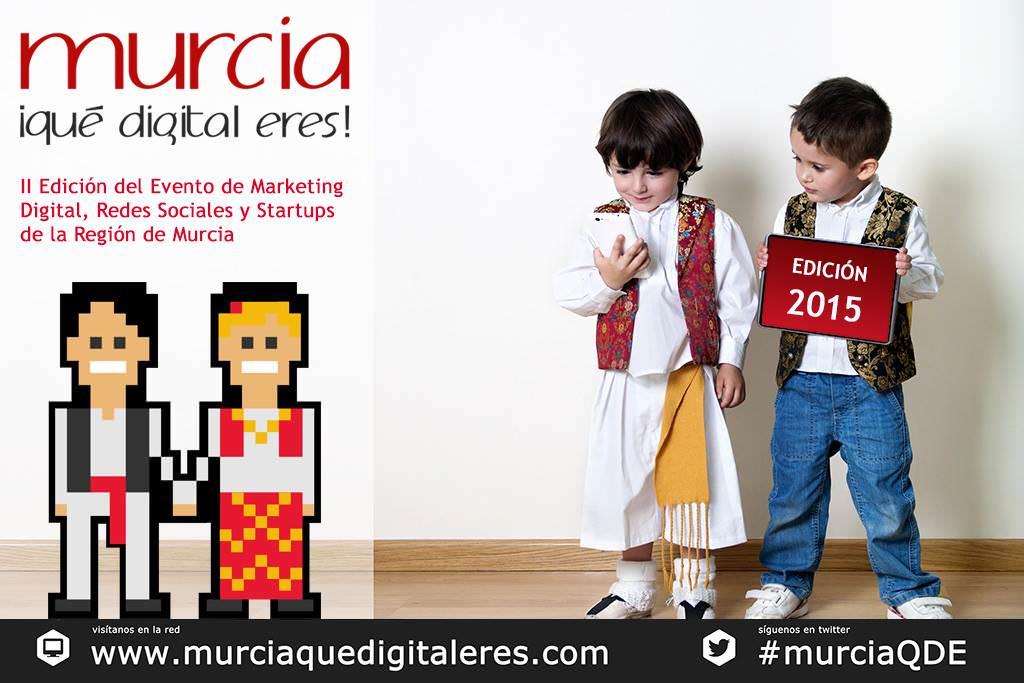 Arranca la II Edición de Murcia ¡Qué Digital Eres! premiando a la mejor Startup de la Región