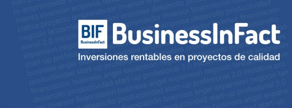 Business in Fact Inversiones Rentables en Proyectos de Calidad