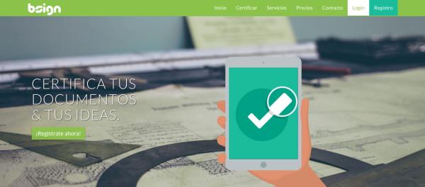 Bsign Certifica tus Mejores Ideas y Documentos