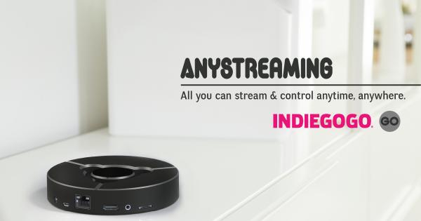 Anystreaming, Contenido HDMI en tus Dispositivos Inteligentes en Indiegogo